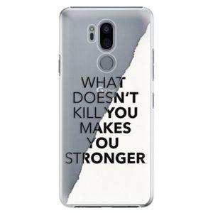 Plastové puzdro iSaprio - Makes You Stronger - LG G7 vyobraziť