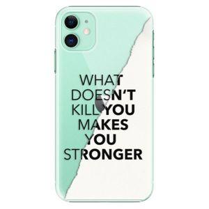 Plastové puzdro iSaprio - Makes You Stronger - iPhone 11 vyobraziť