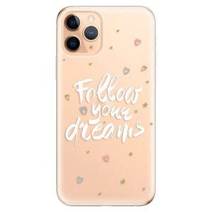 Odolné silikónové puzdro iSaprio - Follow Your Dreams - white - iPhone 11 vyobraziť
