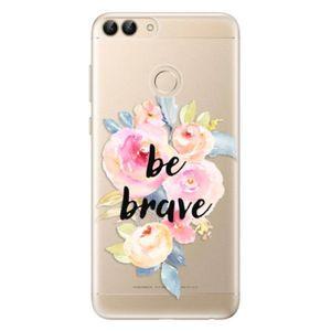 Odolné silikónové puzdro iSaprio - Be Brave - Huawei P Smart vyobraziť
