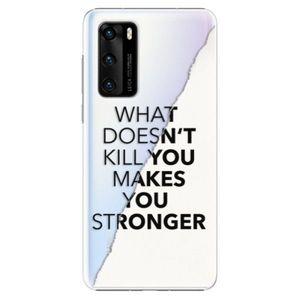Plastové puzdro iSaprio - Makes You Stronger - Huawei P40 vyobraziť