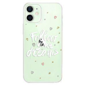 Odolné silikónové puzdro iSaprio - Follow Your Dreams - white - iPhone 12 vyobraziť