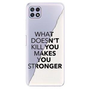 Odolné silikónové puzdro iSaprio - Makes You Stronger - Samsung Galaxy A22 5G vyobraziť