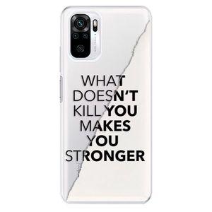 Odolné silikónové puzdro iSaprio - Makes You Stronger - Xiaomi Redmi Note 10 / Note 10S vyobraziť