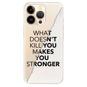 Odolné silikónové puzdro iSaprio - Makes You Stronger - iPhone 13 Pro Max vyobraziť