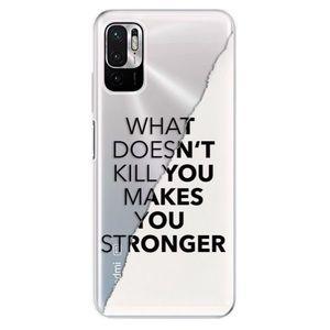 Odolné silikónové puzdro iSaprio - Makes You Stronger - Xiaomi Redmi Note 10 5G vyobraziť
