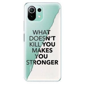 Odolné silikónové puzdro iSaprio - Makes You Stronger - Xiaomi Mi 11 Lite vyobraziť